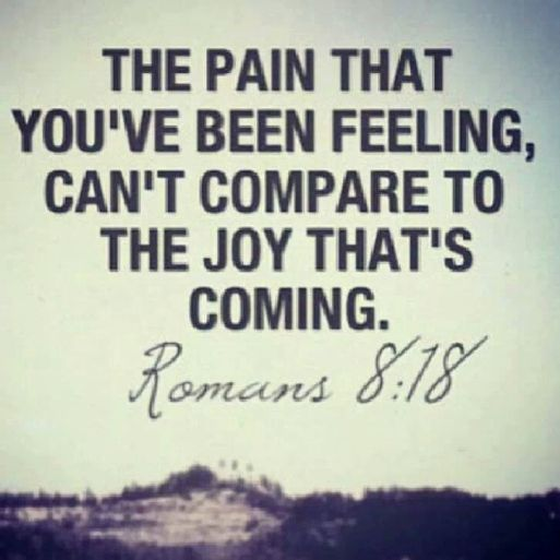 the-pain-that-youve-been-feeling-cant-compare-to-the-joy-thats-coming-joy-quotes